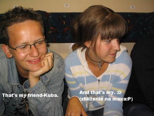 Ja i mój przyjaciel :) #JaKubaCzęstochowa